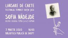 sofia nădejde lansare de carte festival feminist