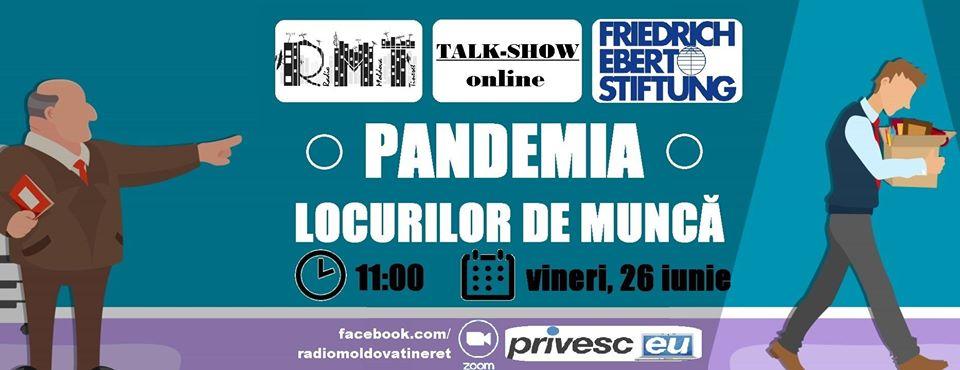 """Radio Moldova Tineret de invită la un Talk show ,,Pandemia locurilor de muncă""""."""