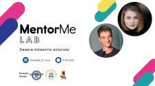 MentorMe, alături de ASRM Olanda și AMMB Students, vă invită la ultimul webinar din seria MentorMe Lab: MentorMe Lab - despre Actorie.