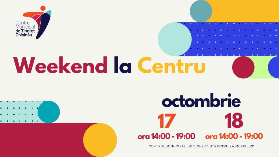 evenimente pentru tineri weekend la centru