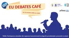 EU Debates Cafe discuție online