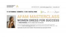 Este foarte important, în această perioadă, să susținem producătorii autohtoni, iar în acest scop a fost lansat un nou eveniment marca #AFAM - Women Dress for Success.