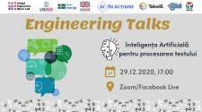 Evenimente pentru tineri: Engineering Talks te invită să cunoști mai multe despre Inteligența Artificială pentru procesarea textului